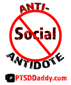 PTSDDaddy Anti-Social Antidote